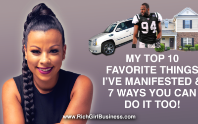 My Top 10 Favorite Things I've Manifested & 7 Ways You Can Do It Too!